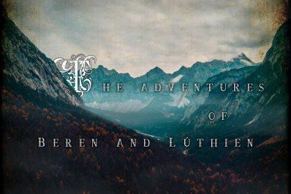 Tony Gram - The Adventures of Beren and Luthien | BLOG.BANK-SEDA.IR